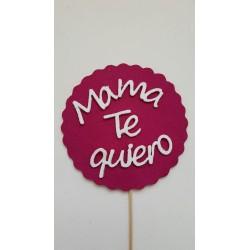 Mama te Quiero